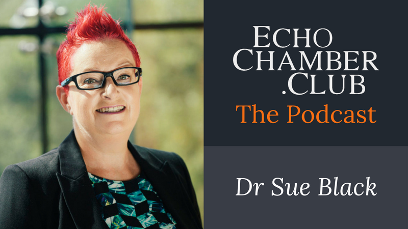 Dr Sue Black – Technology To Empower Humanity